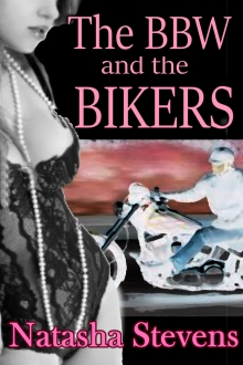 The BBW and the Bikers